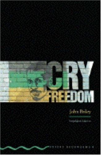 Cry, Freedom (Oxford Bookworms) por John Briley