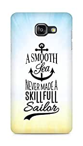 Amez A Smooth Sea Never made a Skillful Sailor Back Cover For Samsung Galaxy A5 2016