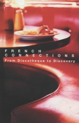 french-connections-from-discotheque-to-discovery