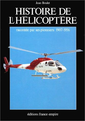 HISTOIRE DE L HELICOPTERE par Marc Boulet