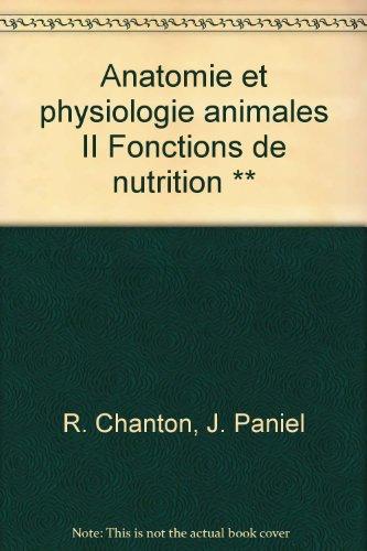 Anatomie et physiologie animales II Fonctions de nutrition **