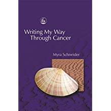 Writing My Way Through Cancer