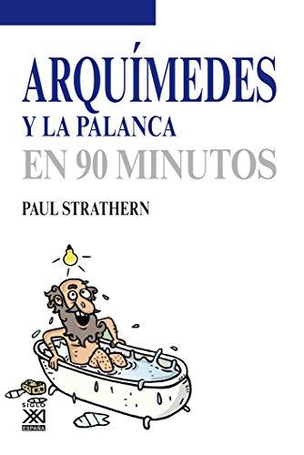 Arquímedes y la palanca (Los Científicos y sus descubrimientos) por Paul Strathern