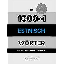 Estnisch: Die 1000+1 Wörter die du unbedingt wissen musst