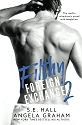 Filthy Foreign Exchange 2 by Angela Graham (2016-06-01)