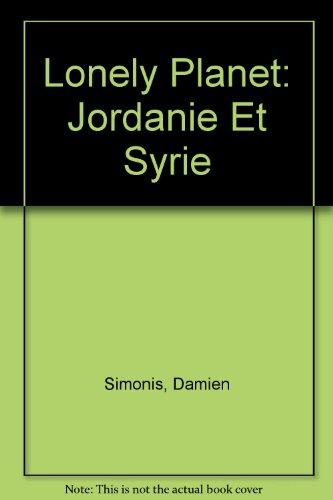 Lonely Planet: Jordanie Et Syrie