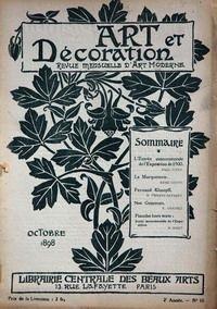 ART ET DECORATION [No 2] du 01/10/1898 - EXPOSITION DE 1900 PAR VITRY - A MARQUETERIE PAR EDME COUTY - F. KHNOPFF PAR FIERENS-GEVAERT - E. GRASSET - E. BINET.