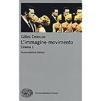 L'immagine-movimento. Cinema: 1