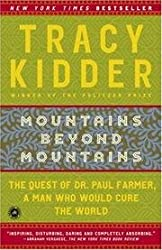 Mountains Beyond Mountains - The Quest Of Dr. Paul Farmer, A Man Who Would Cure The World - Book Club Edition