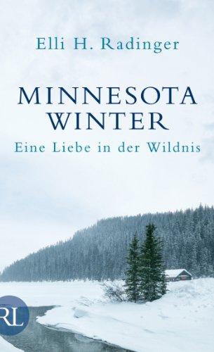 Buchseite und Rezensionen zu 'Minnesota Winter: Eine Liebe in der Wildnis' von Elli H. Radinger