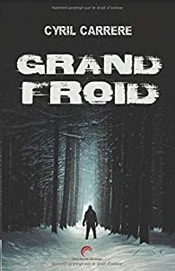Grand froid par Cyril Carrere