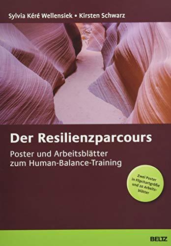 Der Resilienzparcours: Poster und Arbeitsblätter zum Human-Balance-Training. Zwei Poster in Flipchartgröße und 20 Arbeitsblätter in der Sammelmappe. Format Poster: 68 x 99 cm