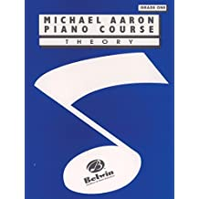 Michael Aaron Piano Course / Theory / Grade 1 by Michael Aaron (1994-03-08)
