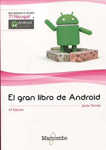 El gran libro de Android 6ª Ed. por Jesús Tomás Gironés