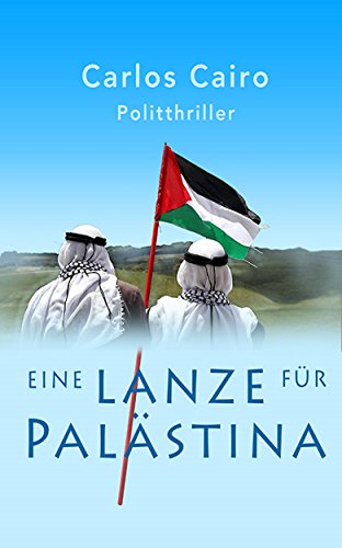Eine Lanze für Palästina