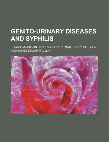 Genito-Urinary Diseases and Syphilis