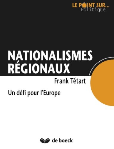 Nationalismes régionaux: Un défi pour l'Europe pdf