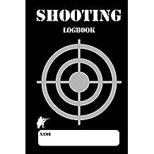 Shooting Logbook: Target,Handloading Logbook,Range Shooting Book,Target Diagrams,Shooting data,Sport Shooting Record Logbook,Notebook Journal Blank Shooters Log: Volume 3