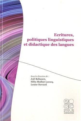 Ecritures, politiques linguistiques et didactique des langues par Joël Bellassen