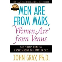 Men Are from Mars, Women Are from Venus: The Classic Guide to Understanding the Opposite Sex (Paperback) - Common