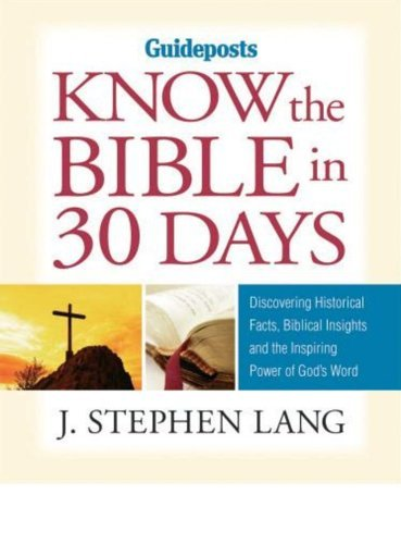 Know the Bible in 30 Days by J. Stephen Lang (2010-02-15)