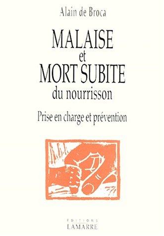 Malaise et mort subite du nourisson : prise en charge et prévention