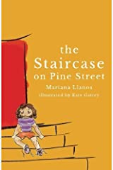 The Staircase on Pine Street by Mariana Llanos (2014-07-20) Paperback