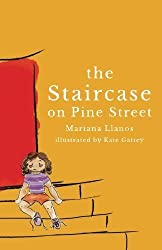 The Staircase on Pine Street by Mariana Llanos (2014-07-20)