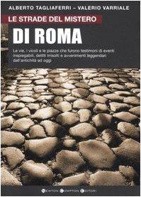 Le strade del mistero di Roma