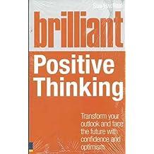 Brilliant Positive Thinking (Brilliant Lifeskills)