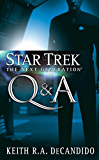 Star Trek: The Next Generation: Q&A: 2nd Decade