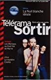 TELERAMA SORTIR [No 2803] du 01/10/2003 - LA NUIT BLANCHE IDEALE - LES WAMPAS AU FESTI'VAL DE MARNE - STYLE - LE MYSTERE COLETTE - BAR - LES BUTTES CHAUMONT - L'AGE DE L'ALUMINIUM - RESTO - LE MATCH KONG ET LO SUSHI - LES CHAMPIONNATS DU MONDE DE LUTTE GRECO-ROMAINE - D. DIMEY CHANTE POUR LES ENFANTS DE LA TERRE - LE SIDA - DES CHAUSSURES CONTRE LE S MINES NATIPERSONNEL - FOOT - A BRUXELLES SUR LES TRACES DE BREL - BONGA - CHANTEUR ANGOLAIS - AU MARCHE DE LA MADELEINE - ANGE LECC