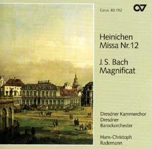 Johann David Heinichen: Missa Nr. 12 / Johann Sebastian Bach: Magnificat BWV 243