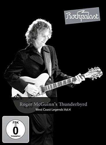 Roger McGuinn's Thunderbyrd - West Coast Legends Vol. 4/Rockpalast