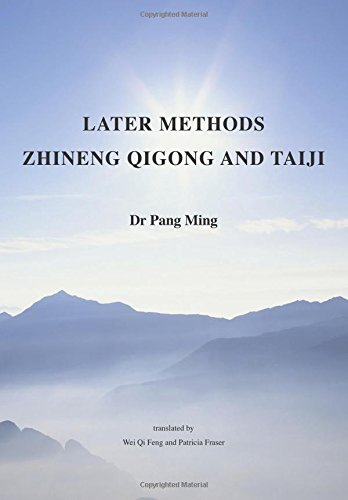 Later Methods Zhineng Qigong and Taiji: Volume 2 (Harmonious Big Family Teaching Book)