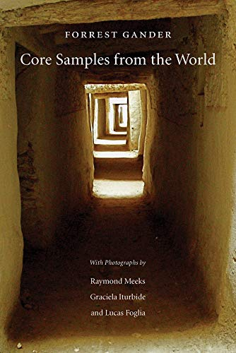 Core Samples from the World por Forrest Gander