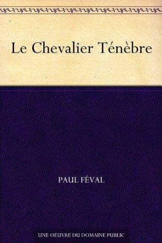 Le Chevalier Ténèbre