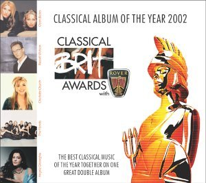 Classical BRIT Awards 2002 by Various Artists