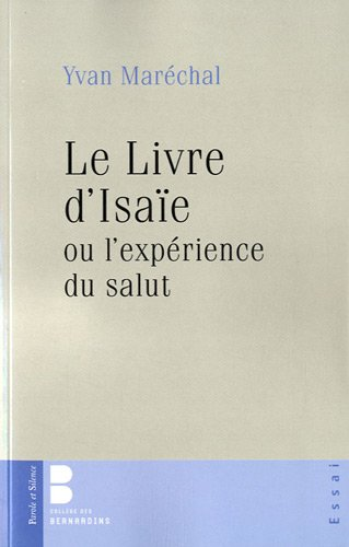 Le Livre d'Isaïe ou l'expérience du salut