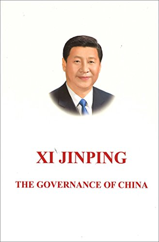 Xi Jinping: The Governance of China: [English Language Version]