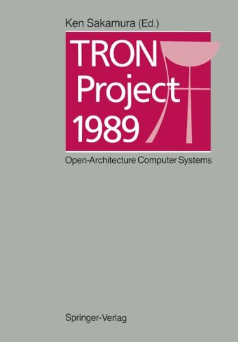 TRON Project 1989: Open-Architecture Computer Systems