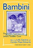Bambini: The Italian Approach to Infant/Toddler Care (Early Childhood Education Series) (2001-01-30)