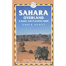 Sahara Overland: A Route and Planning Guide (Trailblazer Overland Guides)