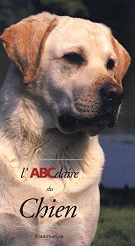 L'ABCdaire du chien / Rf: 30250