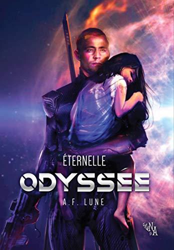 Éternelle Odyssée par A.F. Lune