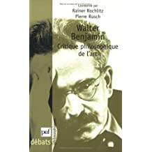 Walter Benjamin : Critique philosophique de l'art