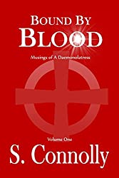 Bound by Blood: Musings of a Daemonolatress (English Edition)