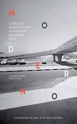 Catálogo Arquitectura Movimiento Moderno Perú por Alejandra Acevedo