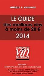 LE GUIDES DES MEILLEURS VINS A MOINS DE 20 EUROS 2014
