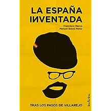La España inventada: Tras los pasos de Villarejo (Indicios no ficción)